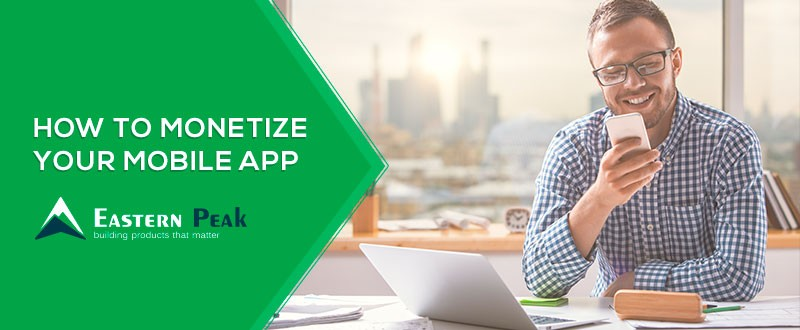 How to Monetize App